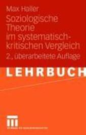 Soziologische Theorie im systematisch-kritischen Vergleich