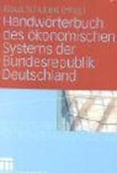 Handwörterbuch des ökonomischen Systems der Bundesrepublik Deutschland