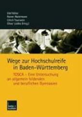 Wege zur Hochschulreife in Baden-Württemberg