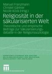 Religiosität in der säkularisierten Welt