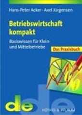 Betriebswirtschaft kompakt - das Praxisbuch