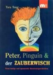 Peter, Pinguin und der Zauberwisch
