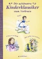 Die schönsten Kinderklassiker - zum Vorlesen: Heidi/Prinzessin Sara/Der geheime Garten