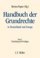 Handbuch der Grundrechte in Deutschland und Europa Bd.1