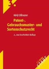 Patent-, Gebrauchsmuster- und Sortenschutzrecht
