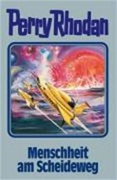 Perry Rhodan 80. Menschheit am Scheideweg