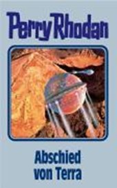 Perry Rhodan 93. Abschied von Terra