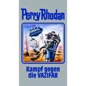 Perry Rhodan 118. Kampf gegen die Vazifar