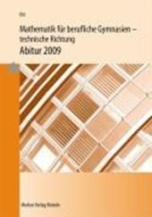 Mathematik für berufliche Gymnasien / Mathematik für berufliche Gymnasien. Abitur 2018. Baden-Württemberg