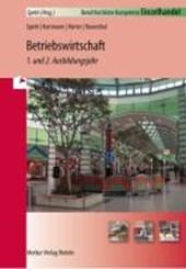Einzelhandel - Betriebswirtschaft - 1. und 2. Ausbildungsjahr