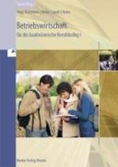 Betriebswirtschaft für das kaufmännische Berufskolleg 1 - Baden-Württemberg