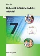 Mathematik für Wirtschaftsschulen - Jahrgangsstufe 7. Bayern