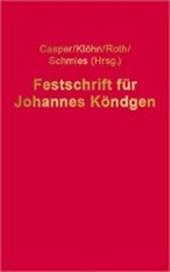 Festschrift für Johannes Köndgen