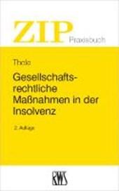 Gesellschaftsrechtliche Maßnahmen in der Insolvenz