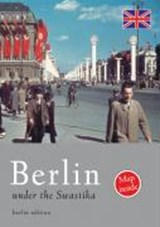 Berlin under the Swastika | Sven Felix Kellerhoff |