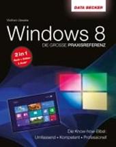 Die große Praxisreferenz zu Windows 8