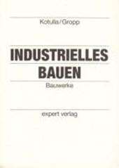 Industrielles Bauen. Bauwerke