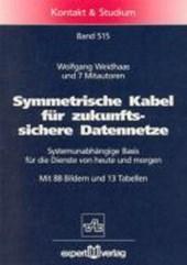 Symmetrische Kabel für zukunftssichere Datennetze