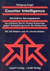 Counter Intelligence. Betriebliche Spionageabwehr