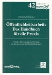 Öffentlichkeitsarbeit - Das Handbuch für die Praxis