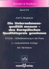 Die Unternehmensqualität messen, den Europäischen Qualitätspreis gewinnen