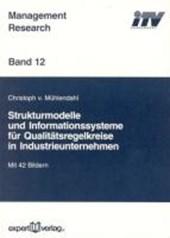 Strukturmodelle und Informationssysteme für Qualitätskreise in Industrieunternehmen