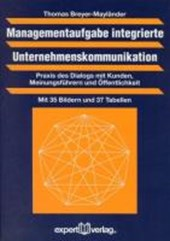 Managementaufgabe integrierte Unternehmenskommunikation