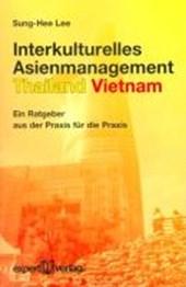 Interkulturelles Asienmanagement: Thailand - Vietnam