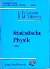 Lehrbuch der theoretischen Physik VIIII. Statistische Physik II