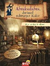 Abrakadabra, dreimal schwarzer Kater