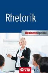 Business Update - Rhetorik | Rahild Neuburger |