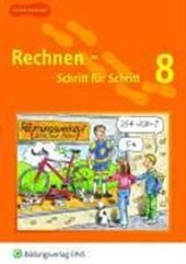Rechnen Schritt für Schritt 8. Schülerbuch