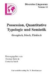 Possesion, Quantitative Typologie und Semiotik