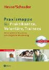 Praxismappe für Praktikanten, Volontäre, Trainees