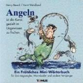 Angeln - Mini. Ein fröhliches Mini - Wörterbuch
