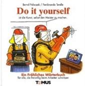 Do it yourself. Ein fröhliches Wörterbuch