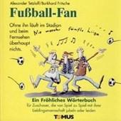 Fußball-Fan. Ein fröhliches Wörterbuch