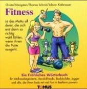 Fitness. Ein fröhliches Wörterbuch