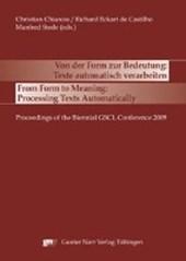 Von der Form zur Bedeutung: Texte automatisch verarbeiten / From Form to Meaning: Processing Texts Automatically