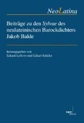 Beiträge zu den Sylvae des neulateinischen Barockdichters Jakob Balde