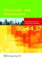 Wirtschafts- und Betriebslehre für berufliche Schulen in Nordrhein-Westfalen
