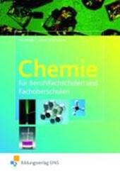 Chemie für Berufsfachschulen und Fachoberschulen. Lehr-/Fachbuch