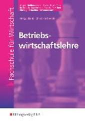 Betriebswirtschaftslehre. Lehr-/ Fachbuch