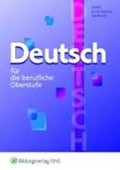 Deutsch für die berufliche Oberstufe. Ausgabe Bayern