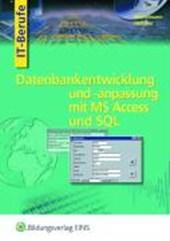 Datenbankentwicklung mit Access, SQL und Einführung in PHP und HTML