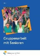 Gruppenarbeit mit Senioren. Lehr-/Fachbuch