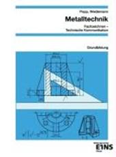 Metalltechnik Fachzeichnen / Technische Kommunikation / Arbeitsplanung