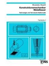 Konstruktionsmechaniker, Metallbauer. Fachstufe 2. Arbeitsblätter