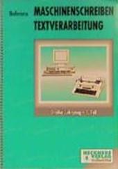 Maschinenschreiben. Textverarbeitung. Großer Lehrgang 1. Schülerband