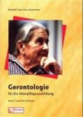 Gerontologie für die Altenpflege 2. Spezielle Probleme